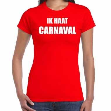 Ik haat carnaval verkleed t shirt / carnavalspak rood voor dames